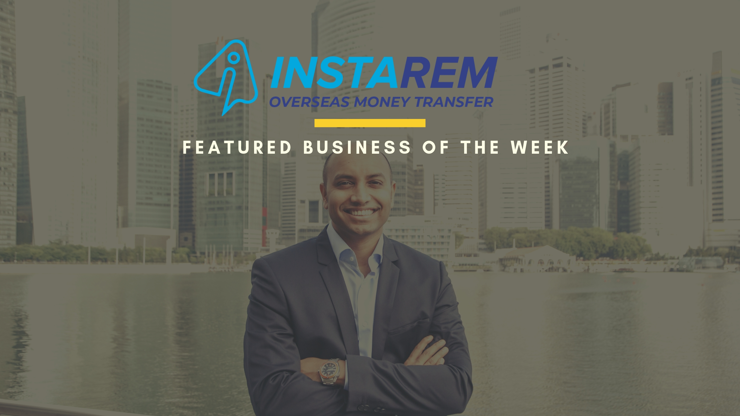 InstaReM: Featured Business Of The Week