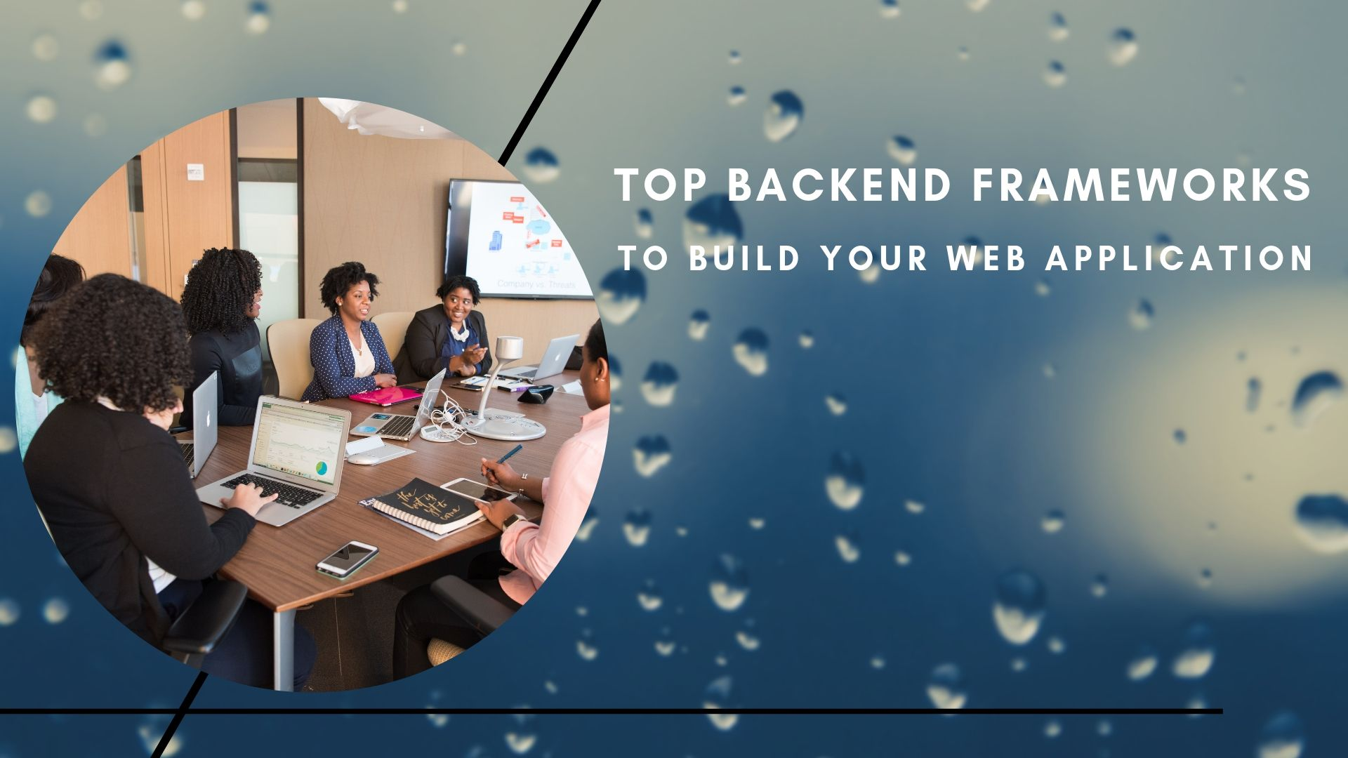 Top Backend Frameworks to Build Your Web Application