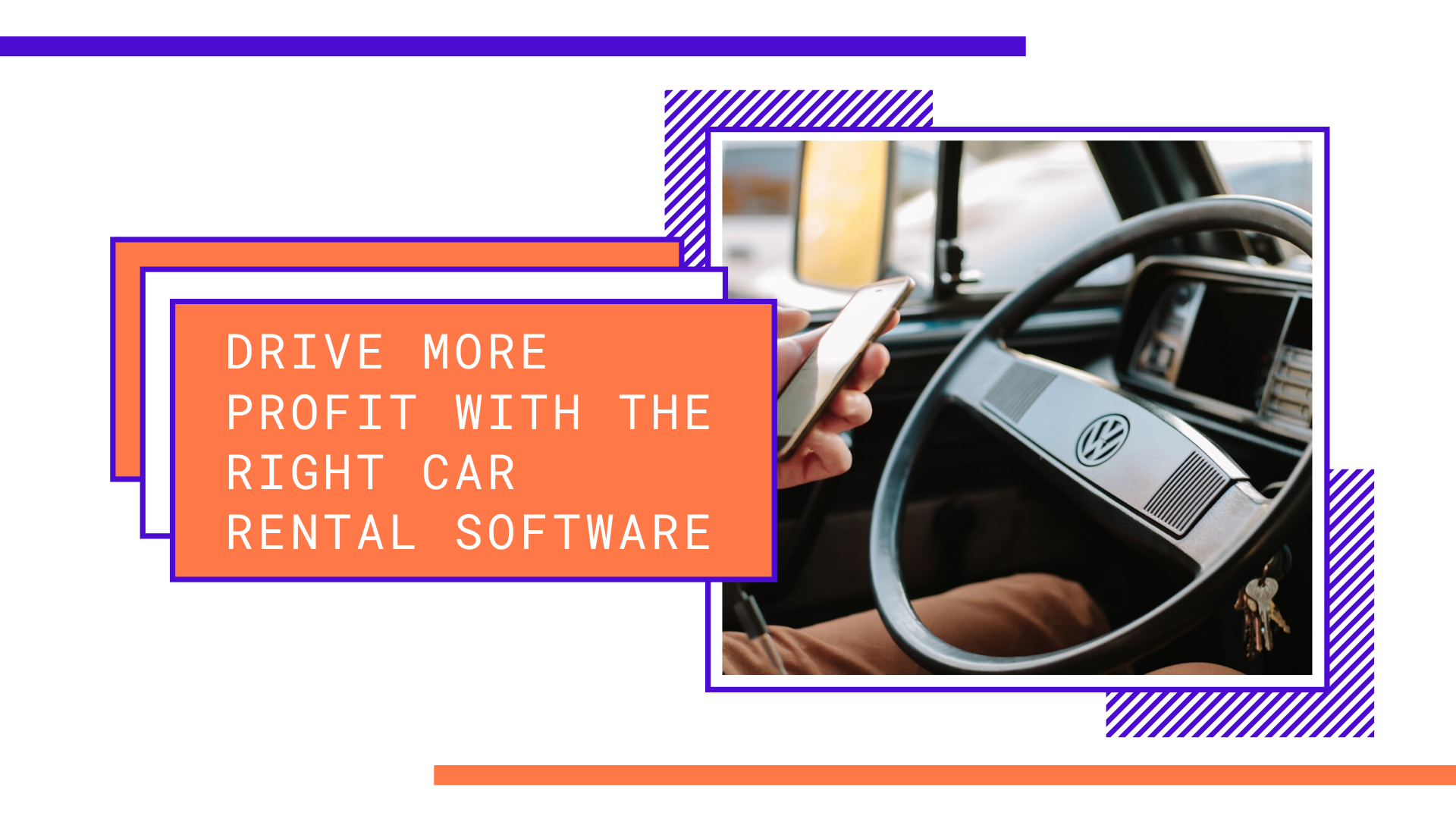 Drive More Profit With The Right Car Rental Software