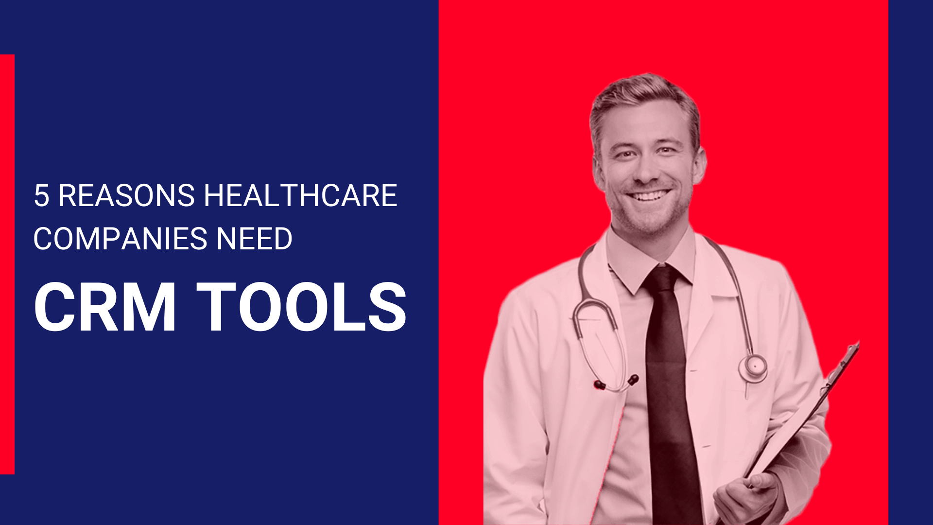Five Reasons Healthcare Companies Need Customer Relationship Management (CRM) Tools