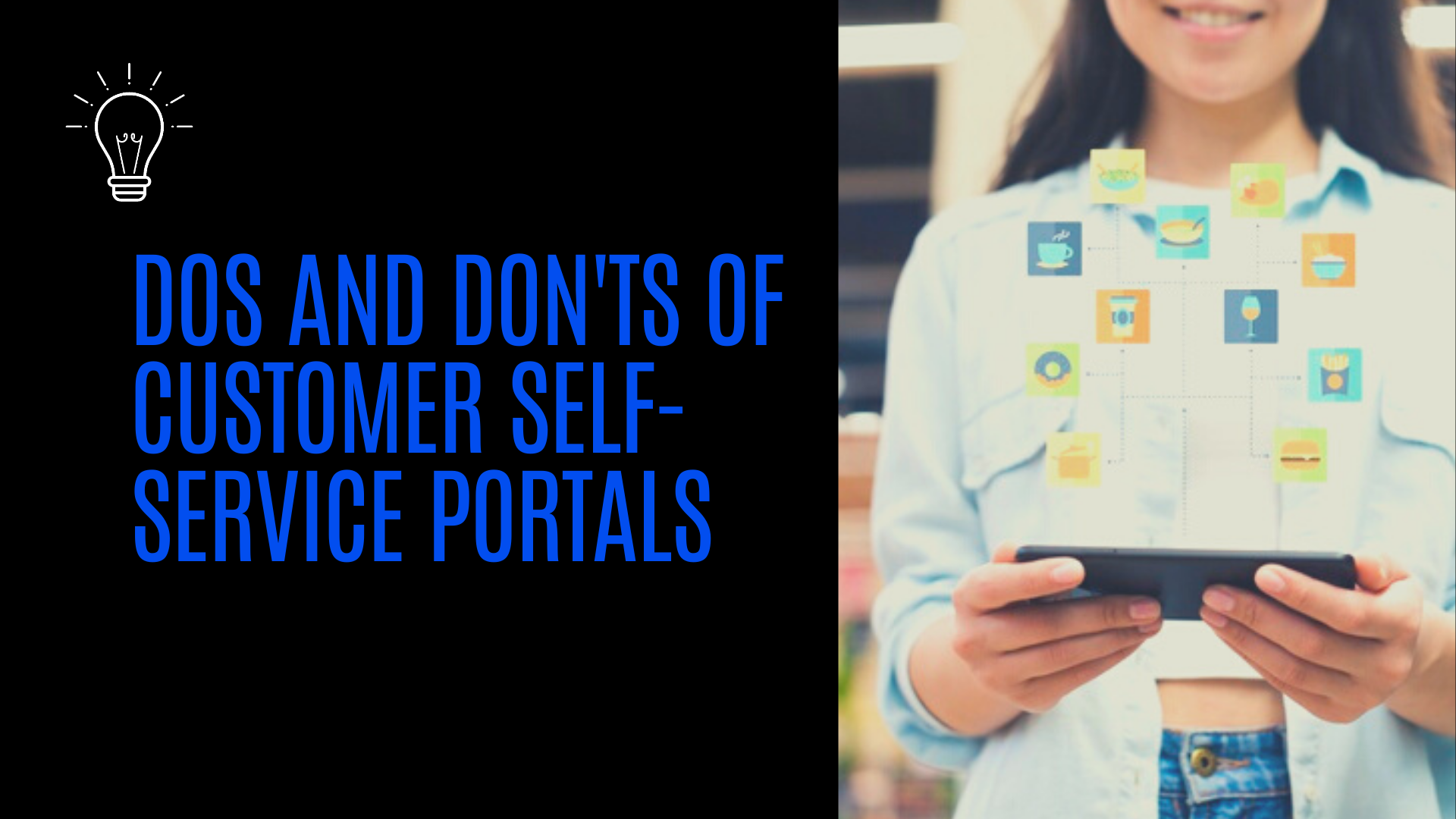 Dos and Don'ts of Customer Self-Service Portals