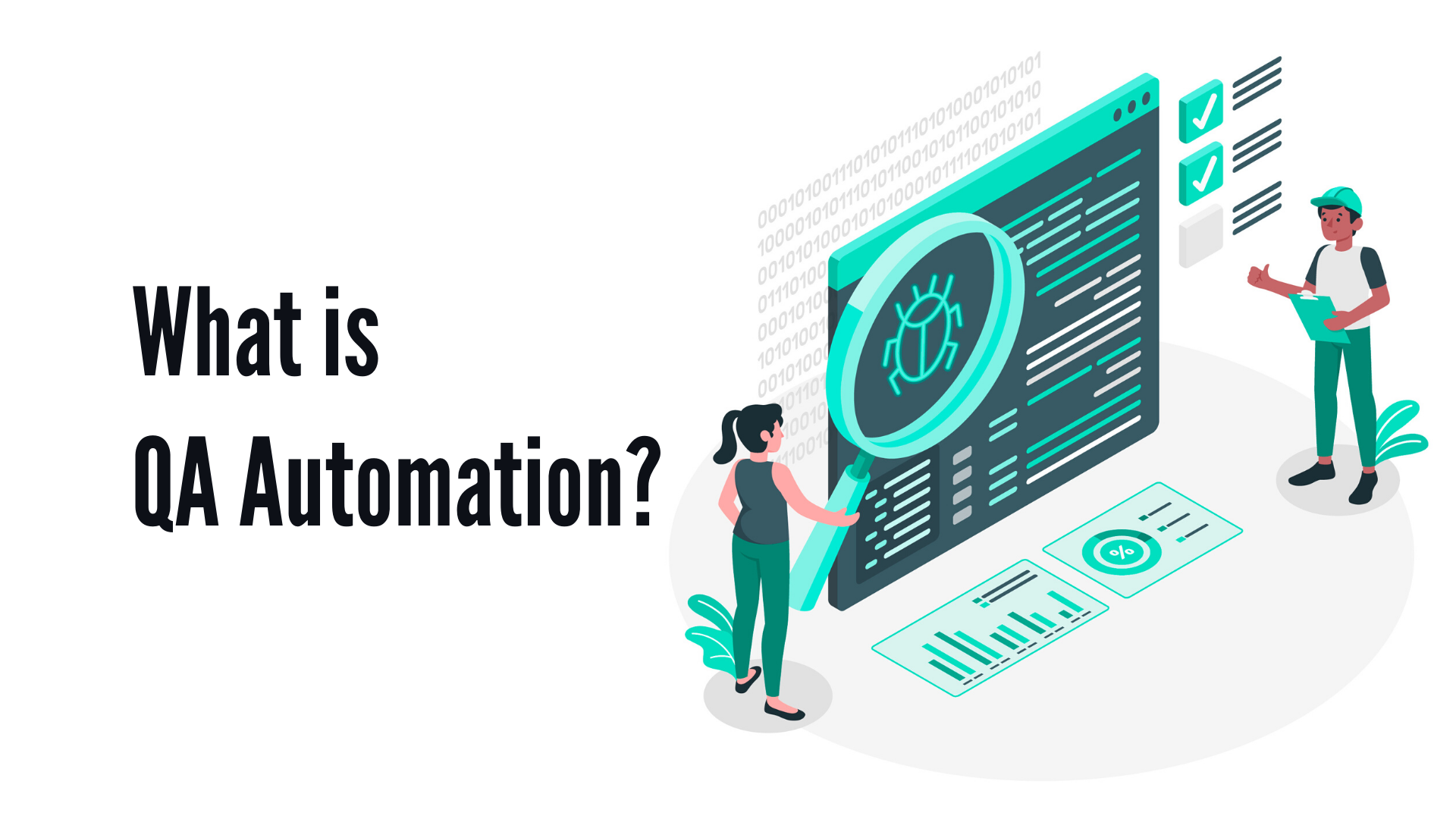 What is QA Automation?