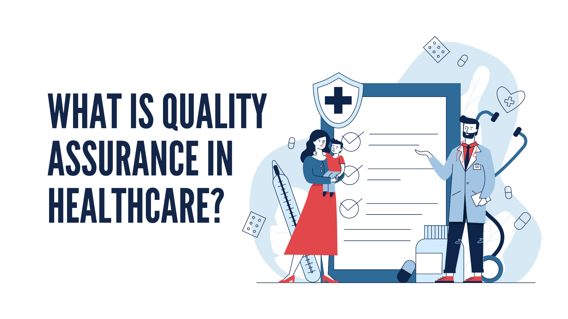 What is Quality Assurance in Healthcare?
