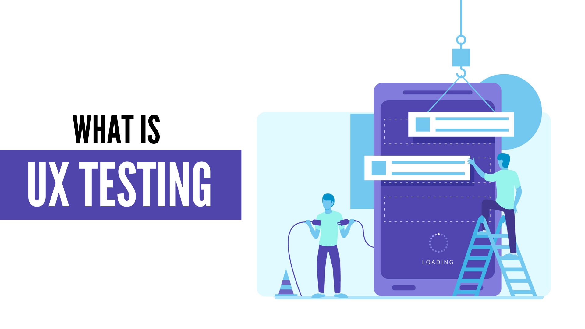 What is UX Testing