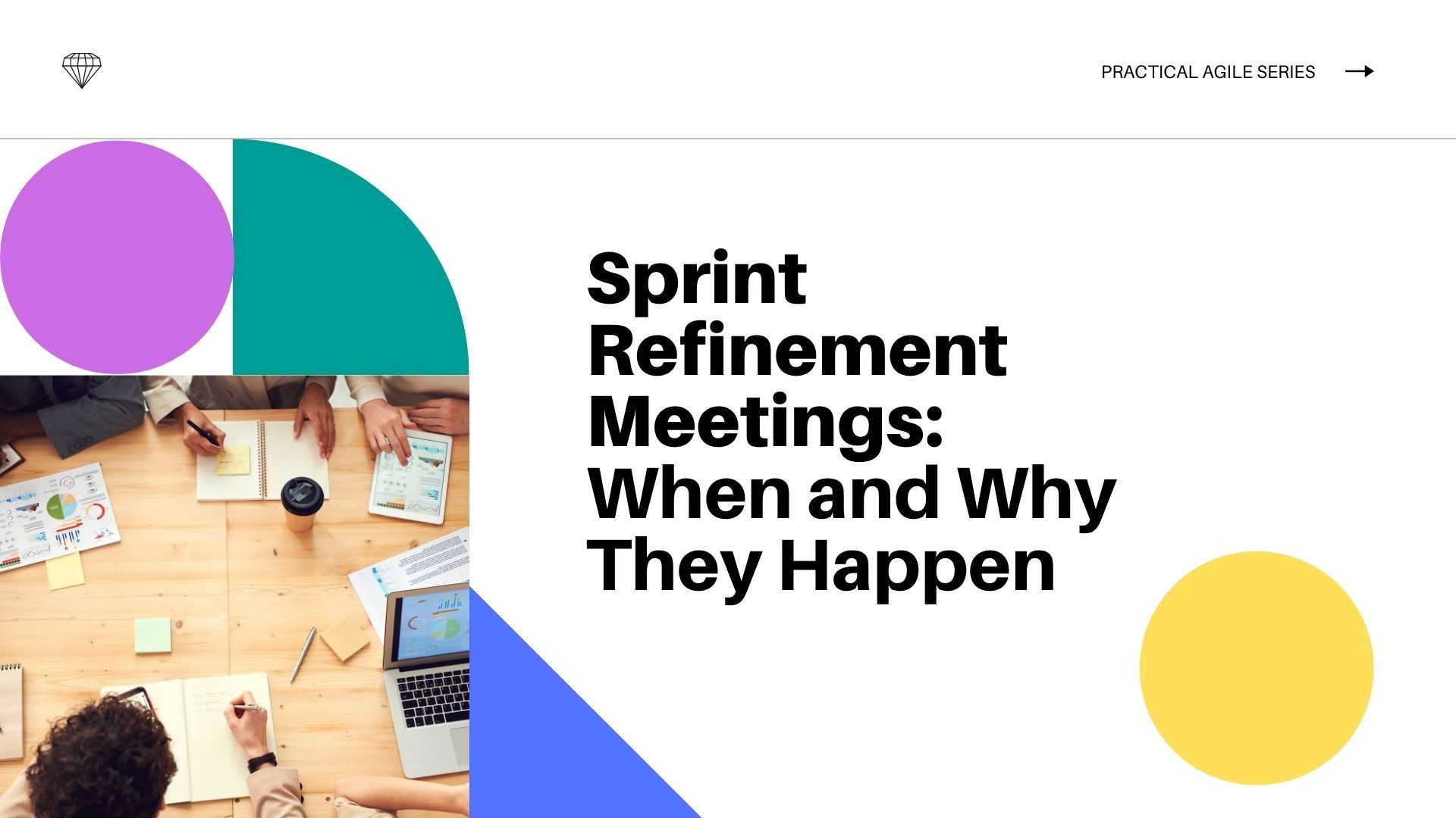 Sprint Refinement Meetings: When and Why They Happen