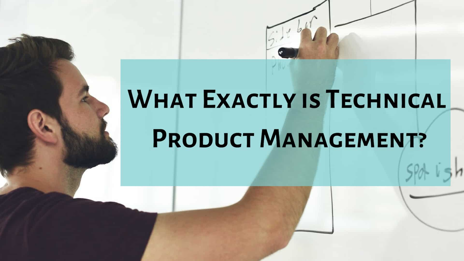 What Exactly Is Technical Product Management?