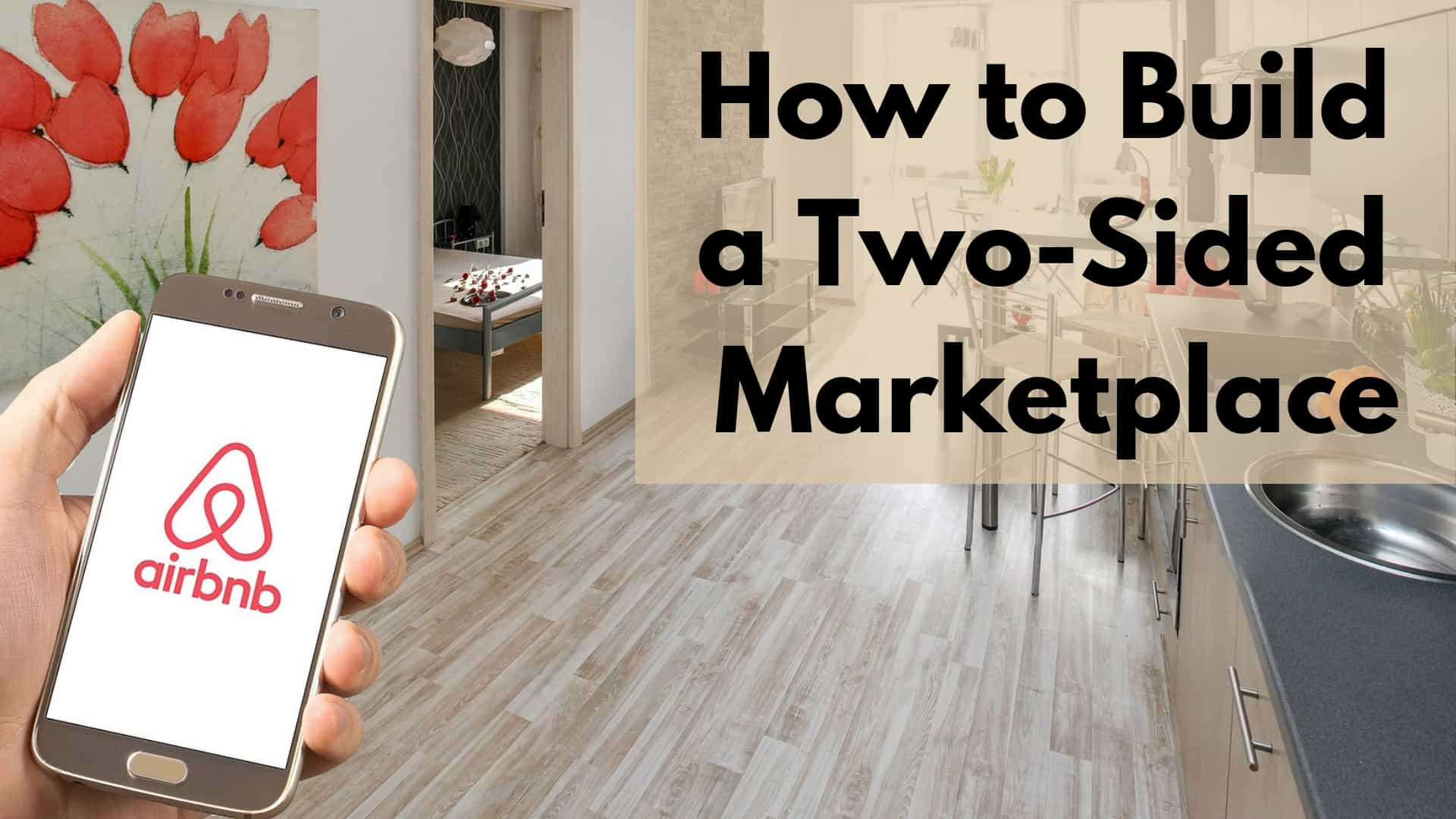 How to Build a Two-Sided Marketplace