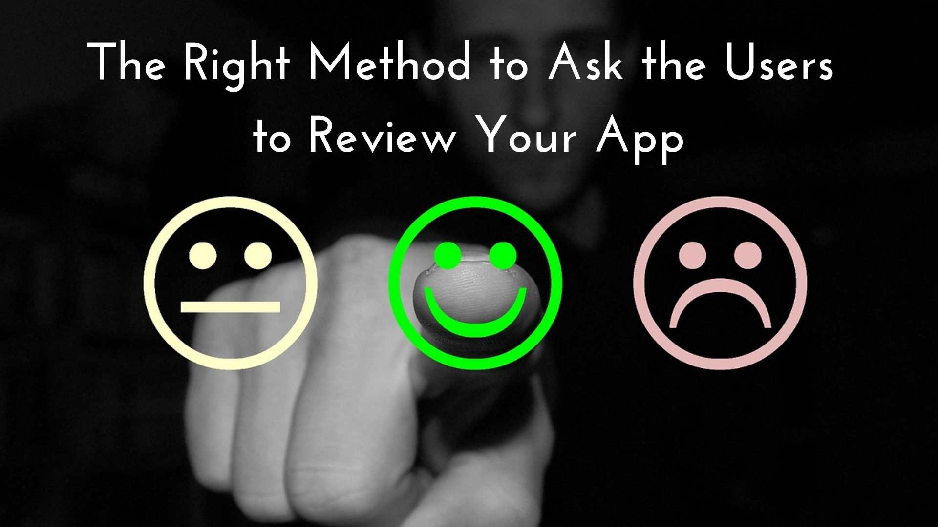 The Best Way to Get Users to Review Your App