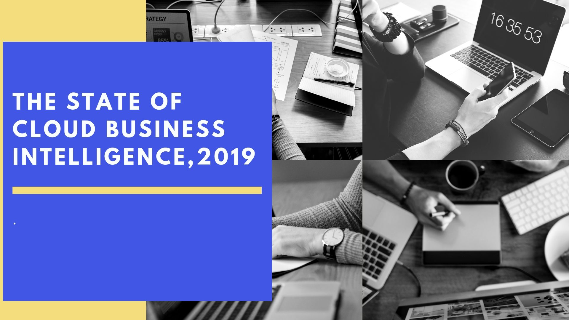 The State Of Cloud Business Intelligence, 2019