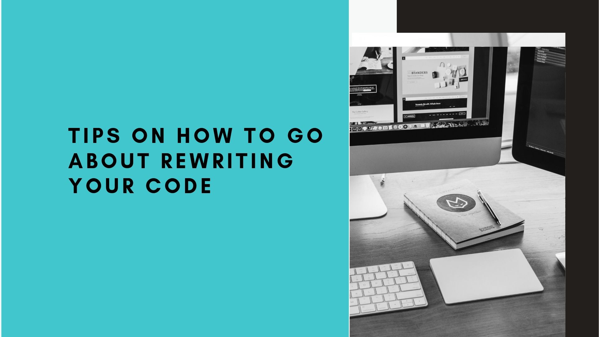 Tips On How To Go About Rewriting Your Code