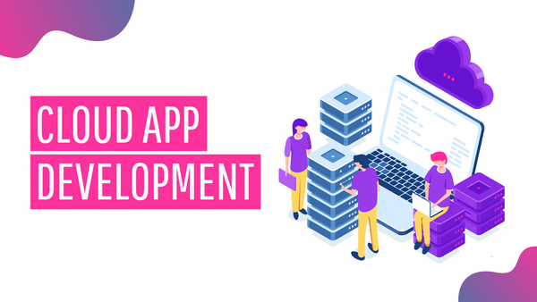 Cloud App Development