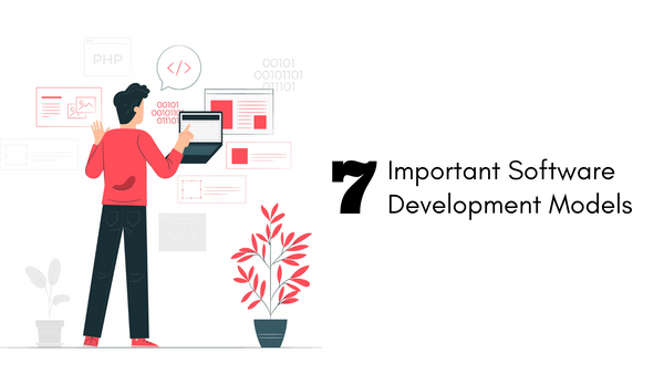 7 Important Software Development Models